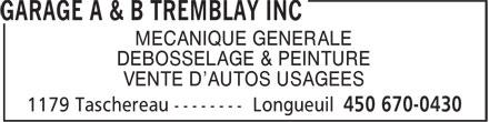Garage A Et B Tremblay (450-670-0430) - Annonce illustrée======= - MECANIQUE GENERALE DEBOSSELAGE & PEINTURE VENTE D'AUTOS USAGEES MECANIQUE GENERALE DEBOSSELAGE & PEINTURE VENTE D'AUTOS USAGEES