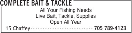 Complete Bait & Tackle (705-789-4123) - Display Ad - All Your Fishing Needs Live Bait, Tackle, Supplies Open All Year