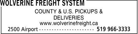 Wolverine Freight System (519-966-3333) - Annonce illustrée======= - COUNTY & U.S. PICKUPS & DELIVERIES www.wolverinefreight.ca