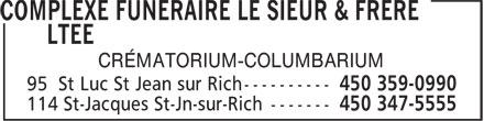 Résidence Funéraire Le Sieur & Frère (450-359-0990) - Display Ad - CRÉMATORIUM-COLUMBARIUM