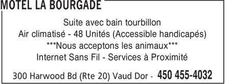 Motel La Bourgade (450-455-4032) - Display Ad - Suite avec bain tourbillon Air climatisé - 48 Unités (Accessible handicapés) ***Nous acceptons les animaux*** Internet Sans Fil - Services à Proximité
