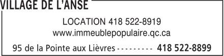 Village de l'Anse (418-522-8899) - Annonce illustrée======= - LOCATION 418 522-8919 www.immeublepopulaire.qc.ca