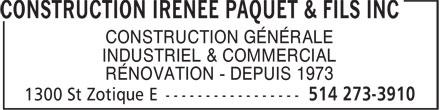 Construction Irenée Paquet & Fils (514-273-3910) - Annonce illustrée======= - INDUSTRIEL & COMMERCIAL RÉNOVATION - DEPUIS 1973 CONSTRUCTION GÉNÉRALE