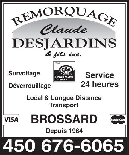 Claude Desjardins & Fils Remorquage Inc (450-676-6065) - Annonce illustrée======= -