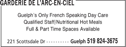 Garderie De L'Arc-En-Ciel (519-824-3675) - Annonce illustrée======= - Guelph's Only French Speaking Day Care Qualified Staff/Nutritional Hot Meals Full & Part Time Spaces Available