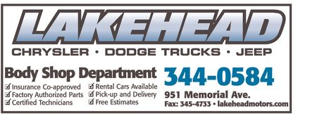 Lakehead Motors Ltd (807-344-0584) - Display Ad - LAKEHEAD CHRYSLER DODGE TRUCKS JEEP Body Shop Department  Insurance Co-approved  Factory Authorized Parts  Certified Technicians  Rental Cars Available  Pick-up and Delivery  Free Estimates 344-0584 951 Memorial Ave. Fax: 345-4733 lakeheadmotors.com