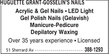 Huguette Grant-Gosselin's Nails (506-388-1293) - Annonce illustrée======= - Acrylic & Gel Nails • LED Light Gel Polish Nails (Gelavish) Manicure-Pedicure Depilatory Waxing Over 35 years experience • Licensed