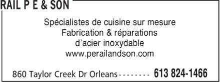 Rail P E & Son (613-824-1466) - Annonce illustrée======= - Spécialistes de cuisine sur mesure Fabrication & réparations d'acier inoxydable www.perailandson.com  Spécialistes de cuisine sur mesure Fabrication & réparations d'acier inoxydable www.perailandson.com  Spécialistes de cuisine sur mesure Fabrication & réparations d'acier inoxydable www.perailandson.com  Spécialistes de cuisine sur mesure Fabrication & réparations d'acier inoxydable www.perailandson.com