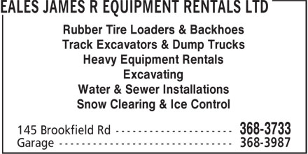 Eales James R Equipment Rentals Ltd (709-368-3733) - Display Ad - Rubber Tire Loaders & Backhoes Track Excavators & Dump Trucks Heavy Equipment Rentals Excavating Water & Sewer Installations Snow Clearing & Ice Control Rubber Tire Loaders & Backhoes Track Excavators & Dump Trucks Heavy Equipment Rentals Excavating Water & Sewer Installations Snow Clearing & Ice Control