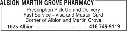 Albion Martin Grove Pharmacy (416-749-9119) - Display Ad -