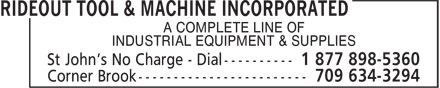 Rideout Tool & Machine (709-754-2240) - Display Ad - A COMPLETE LINE OF INDUSTRIAL EQUIPMENT & SUPPLIES A COMPLETE LINE OF INDUSTRIAL EQUIPMENT & SUPPLIES