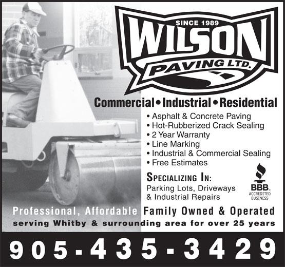 Wilson Paving Ltd (905-435-3429) - Display Ad - Asphalt & Concrete Paving Hot-Rubberized Crack Sealing 2 Year Warranty Line Marking Industrial & Commercial Sealing Free Estimates