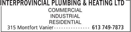 Interprovincial Plumbing & Heating Ltd (613-749-7873) - Annonce illustrée======= - COMMERCIAL INDUSTRIAL RESIDENTIAL  COMMERCIAL INDUSTRIAL RESIDENTIAL  COMMERCIAL INDUSTRIAL RESIDENTIAL  COMMERCIAL INDUSTRIAL RESIDENTIAL  COMMERCIAL INDUSTRIAL RESIDENTIAL  COMMERCIAL INDUSTRIAL RESIDENTIAL