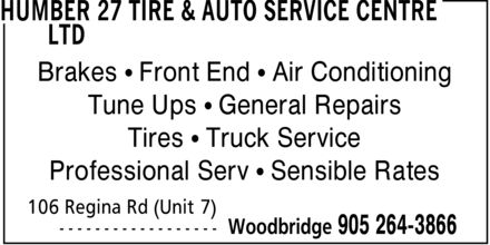 Auto Service Centre Ltd (905-264-3866) - Annonce illustrée======= - Brakes ¿ Front End ¿ Air Conditioning Tune Ups ¿ General Repairs Tires ¿ Truck Service Professional Serv ¿ Sensible Rates