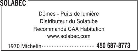 Solabec (450-687-8773) - Annonce illustrée======= - Dômes - Puits de lumière Distributeur du Solatube Recommandé CAA Habitation www.solabec.com  Dômes - Puits de lumière Distributeur du Solatube Recommandé CAA Habitation www.solabec.com  Dômes - Puits de lumière Distributeur du Solatube Recommandé CAA Habitation www.solabec.com  Dômes - Puits de lumière Distributeur du Solatube Recommandé CAA Habitation www.solabec.com