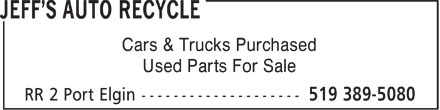 Jeff's Auto Recycle (519-389-5080) - Display Ad - Cars & Trucks Purchased Used Parts For Sale  Cars & Trucks Purchased Used Parts For Sale