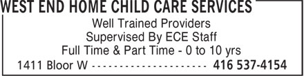 West End Home Child Care Services (416-537-4154) - Annonce illustrée======= - Well Trained Providers Supervised By ECE Staff Full Time & Part Time - 0 to 10 yrs