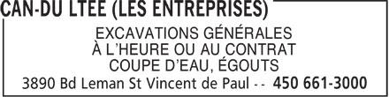 Les Entreprises Can-Du Ltée (450-661-3000) - Annonce illustrée======= - EXCAVATIONS GÉNÉRALES À L'HEURE OU AU CONTRAT COUPE D'EAU, ÉGOUTS  EXCAVATIONS GÉNÉRALES À L'HEURE OU AU CONTRAT COUPE D'EAU, ÉGOUTS
