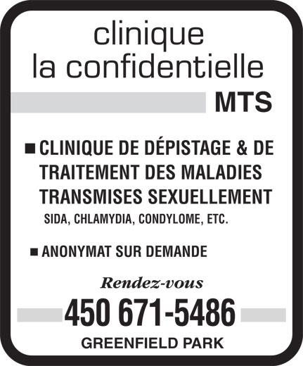 Clinique La Confidentielle MTS (450-671-5486) - Display Ad - CLINIQUE DE DÉPISTAGE & DE TRAITEMENT DES MALADIES TRANSMISES SEXUELLEMENT SIDA, CHLAMYDIA, CONDYLOME, ETC. ANONYMAT SUR DEMANDE 450 671-5486 GREENFIELD PARK TRANSMISES SEXUELLEMENT SIDA, CHLAMYDIA, CONDYLOME, ETC. ANONYMAT SUR DEMANDE 450 671-5486 GREENFIELD PARK CLINIQUE DE DÉPISTAGE & DE TRAITEMENT DES MALADIES