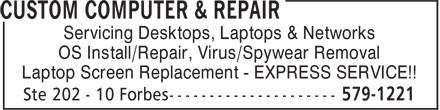 Custom Computer & Repair (709-579-1221) - Annonce illustrée======= - Servicing Desktops, Laptops & Networks OS Install/Repair, Virus/Spywear Removal Laptop Screen Replacement - EXPRESS SERVICE!!
