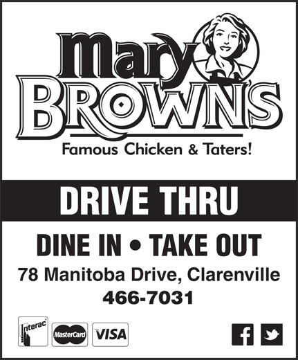 Mary Brown's (709-466-7031) - Annonce illustrée======= - DRIVE THRU DINE IN   TAKE OUT 78 Manitoba Drive, Clarenville 466-7031