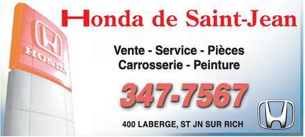Honda de St-Jean (450-347-7567) - Annonce illustrée======= - Honda De Saint-Jean 400 LABERGE, ST JN SUR RICH 3477567  Vente  Service  Piéces  Carrisserie  Peinture H HONDA H Honda De Saint-Jean 400 LABERGE, ST JN SUR RICH 3477567  Vente  Service  Piéces  Carrisserie  Peinture H HONDA H