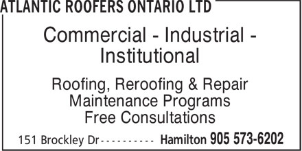 Atlantic Roofers Ontario Ltd (905-573-6202) - Display Ad - Commercial - Industrial - Institutional Roofing, Reroofing & Repair Maintenance Programs Free Consultations