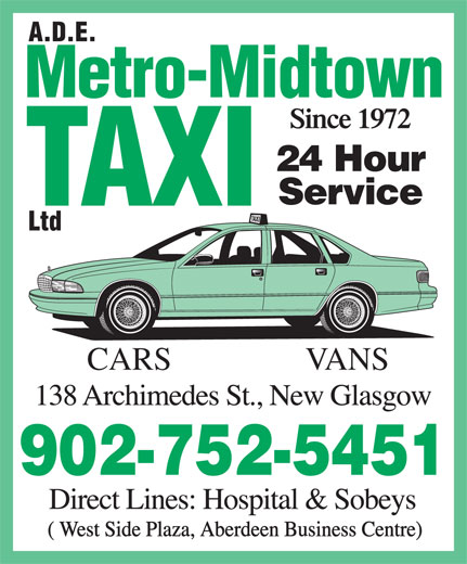 A D E Metro-Midtown Taxi Ltd (902-752-5451) - Annonce illustrée======= - CARS VANS 902-752-5451