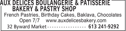 Aux Délices Boulangerie & Patisserie Bakery &Pastry Shop (613-241-9292) - Display Ad - French Pastries, Birthday Cakes, Baklava, Chocolates Open 7/7 www.auxdelicesbakery.com