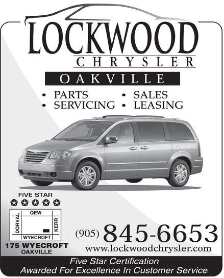 Lockwood J Chrysler Ltd (905-845-6653) - Display Ad - LOCKWOOD CHRYSLER OAKVILLE PARTS SERVICING SALES LEASING FIVE STAR 175 WYECROFT OAKVILLE (905) 845-6653 www.lockwoodchrysler.com com Five Star Certification Awarded For Excellence In Customer Service LOCKWOOD CHRYSLER OAKVILLE PARTS SERVICING SALES LEASING FIVE STAR 175 WYECROFT OAKVILLE (905) 845-6653 www.lockwoodchrysler.com com Five Star Certification Awarded For Excellence In Customer Service LOCKWOOD CHRYSLER OAKVILLE PARTS SERVICING SALES LEASING FIVE STAR 175 WYECROFT OAKVILLE (905) 845-6653 www.lockwoodchrysler.com com Five Star Certification Awarded For Excellence In Customer Service LOCKWOOD CHRYSLER OAKVILLE PARTS SERVICING SALES LEASING FIVE STAR 175 WYECROFT OAKVILLE (905) 845-6653 www.lockwoodchrysler.com com Five Star Certification Awarded For Excellence In Customer Service
