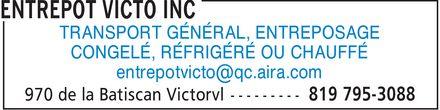 Entrepôt Victo inc (819-795-3088) - Annonce illustrée======= - TRANSPORT GÉNÉRAL, ENTREPOSAGE CONGELÉ, RÉFRIGÉRÉ OU CHAUFFÉ entrepotvicto@qc.aira.com