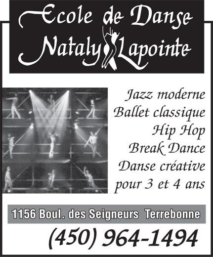 Ecole de Danse Nataly Lapointe (450-964-1494) - Display Ad - Jazz moderne Ballet classique Hip Hop Break Dance Danse créative pour 3 et 4 ans 1156 Boul. des Seigneurs  Terrebonne (450) 964-1494