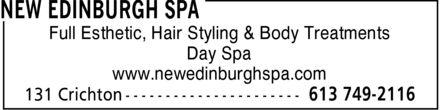 New Edinburgh Hairstyling & Spa (613-749-2116) - Annonce illustrée======= - NEW EDINBURGH SPA Full Esthetic, Hair Styling & Body Treatments Day Spa www.newedinburghspa.com 131 Crichton 613 749-2116 NEW EDINBURGH SPA Full Esthetic, Hair Styling & Body Treatments Day Spa www.newedinburghspa.com 131 Crichton 613 749-2116