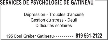 Nathalie Chénier Psychologue (819-777-4777) - Annonce illustrée======= - Dépression - Troubles d'anxiété Gestion du stress - Deuil Difficultés scolaires