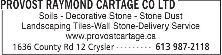Provost Raymond Cartage Co Ltd (613-987-2118) - Annonce illustrée======= - Soils - Decorative Stone - Stone Dust Landscaping Tiles-Wall Stone-Delivery Service www.provostcartage.ca