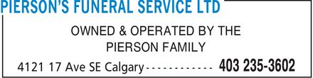 Pierson's Funeral Service Ltd (403-235-3602) - Annonce illustrée======= - OWNED & OPERATED BY THE PIERSON FAMILY