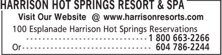 Harrison Hot Springs Resort & Spa (604-796-2244) - Display Ad - Visit Our Website @ www.harrisonresorts.com