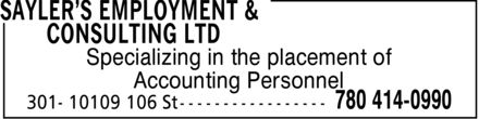 Sayler's Employment & Consulting Ltd (780-414-0990) - Annonce illustrée======= - Specializing in the placement of Accounting Personnel  Specializing in the placement of Accounting Personnel