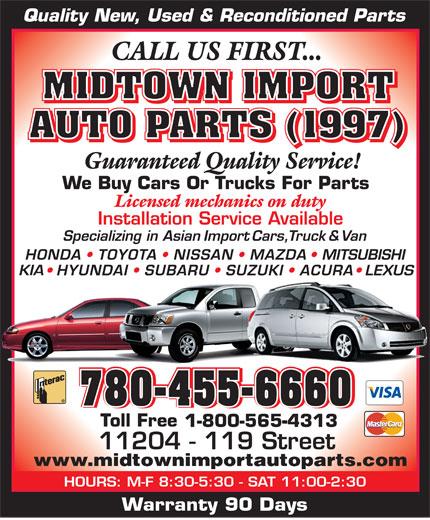 Midtown Import Auto Parts (780-455-6660) - Display Ad - KIA LEXUS 780-455-6660 780-455-6660780-455-6660780-455-6660 1-800-565-4313 www.midtownimportautoparts.com HOURS: M-F 8:30-5:30 - SAT 11:00-2:30 Warranty 90 Days