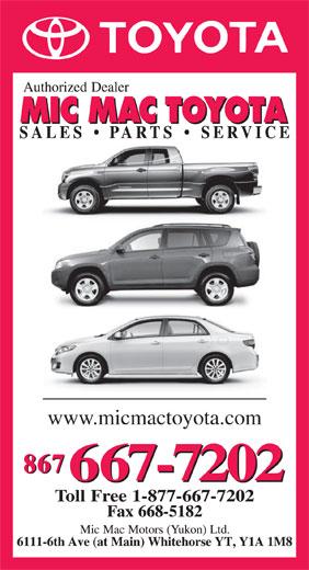 Mic Mac Toyota (867-667-7202) - Display Ad - www.micmactoyota.com www.micmactoyota.com