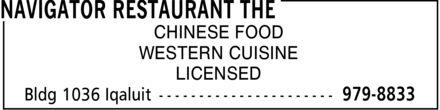 The Navigator Restaurant (867-979-8833) - Annonce illustrée======= - CHINESE FOOD WESTERN CUISINE LICENSED