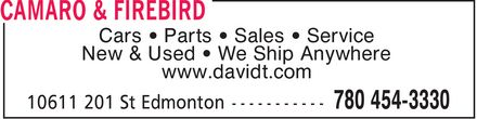 David T's Auto Centre (780-454-3330) - Display Ad - www.davidt.com Cars * Parts * Sales * Service New & Used * We Ship Anywhere www.davidt.com Cars * Parts * Sales * Service New & Used * We Ship Anywhere
