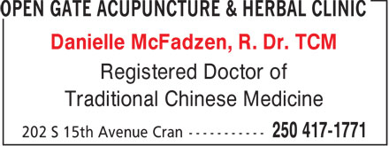 Open Gate Acupuncture & Herbal Clinic (250-417-1771) - Display Ad - Danielle McFadzen, R. Dr. TCM Registered Doctor of Traditional Chinese Medicine