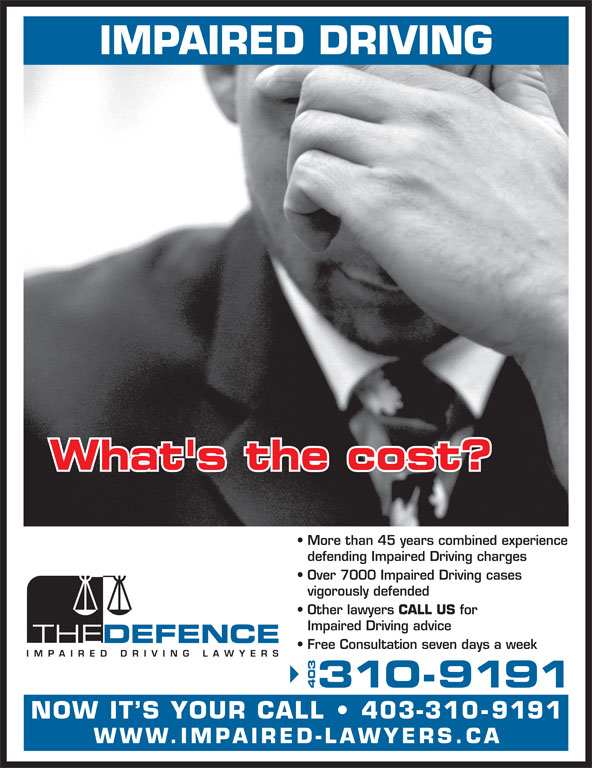 The Impaired Driving Lawyers Defence (403-310-9191) - Display Ad -