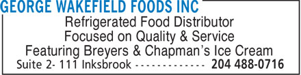 George Wakefield Foods Inc (204-488-0716) - Display Ad - Refrigerated Food Distributor Focused on Quality & Service Featuring Breyers & Chapman's Ice Cream