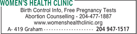 Women's Health Clinic (204-947-1517) - Display Ad - www.womenshealthclinic.org Birth Control Info, Free Pregnancy Tests Abortion Counselling - 204-477-1887