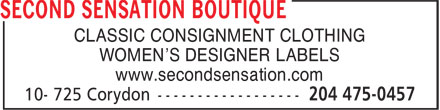 Second Sensation Boutique (204-475-0457) - Display Ad - CLASSIC CONSIGNMENT CLOTHING WOMEN'S DESIGNER LABELS www.secondsensation.com