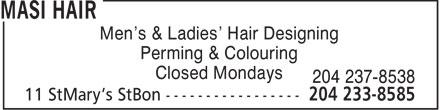 Masi Hair (204-233-8585) - Annonce illustrée======= - Men's & Ladies' Hair Designing Perming & Colouring Closed Mondays 204 237-8538