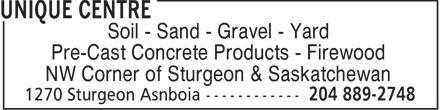 Unique Centre (204-889-2748) - Annonce illustrée======= - Soil - Sand - Gravel - Yard Pre-Cast Concrete Products - Firewood NW Corner of Sturgeon & Saskatchewan