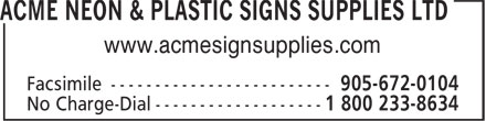 Acme Neon & Plastic Signs Supplies Ltd (905-672-0007) - Display Ad - www.acmesignsupplies.com